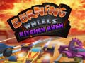 Игра Burning Wheels Kitchen Rush