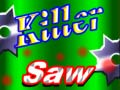 Játék Killer Saw