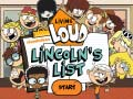 The Loud House: Lincolns List   קחשמ