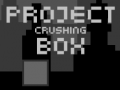 Igra Project Crushing Box
