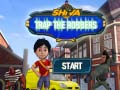 Game Shiva: Trap the Robbers