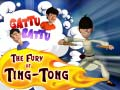 Gattu Battu The Fury Of Ting – Tong ﺔﺒﻌﻟ