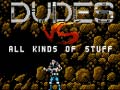 ゲームDudes vs All Kinds of Stuff