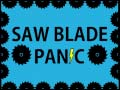Juego Saw Blade Panic