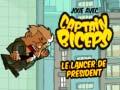 Gioco Joue avec Captain Biceps Le lancer de President