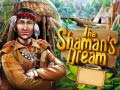 The Shamans Dream קחשמ