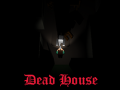 Game Dead House