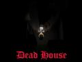 Játék Dead House