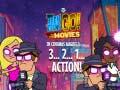 Παιχνίδι Teen Titans Go to the Movies in cinemas August 3 2 1 Action