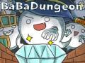 Permainan BaBa Dungeon