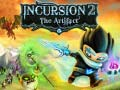 Spiel Incursion 2: The Artifact with cheats