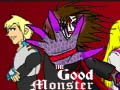 Spel The Good Monster