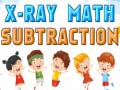 Hry X-Ray Math Subtraction