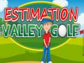 Hry Estimation Valley Golf