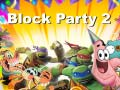 Hry Block Party 2