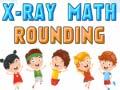 Játék X-Ray Math Rounding