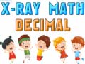 Игра X-Ray Math Decimals