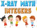 Jeu X-Ray Math Integer