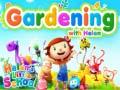 Igra Helen's little school Gardening With Helen