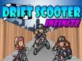 Spiel Drift Scooter Infinite
