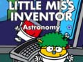 Hry Little Miss Inventor Astronomy