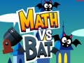 Igra Math vs Bat