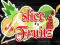 Igra Slice the Fruitz