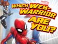 Spiel Marvel Which Web-Warrior are You?