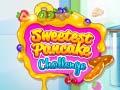 Sweetest Pancake Challenge ﺔﺒﻌﻟ