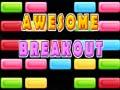 Spiel Awesome Breakout