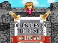 Igra Defenders of the Realm: An Epic War!