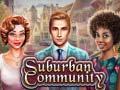 Spēle Suburban Community