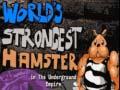 খেলা World's Strongest Hamster in The Underground Empire