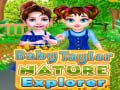 Cluiche Baby Taylor Nature Explorer