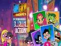 খেলা Teen Titans Go! 3…2…1… Action!