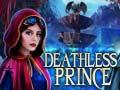 Spiel Deathless Prince