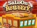 Spiel Saloon Robbery