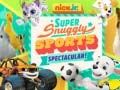 Nick Jr. Super Snuggly Sports Spectacular קחשמ