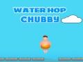 Spiel Water Hop Chubby