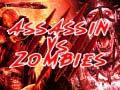 Joc  Assassin vs Zombies