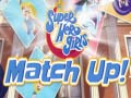 খেলা DC Super Hero Girls Match Up!