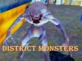 Igra District Monsters
