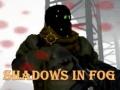 খেলা Shadows In Fog