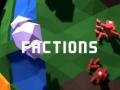 თამაშის Factions