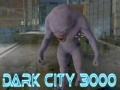 Hry Dark City 3000