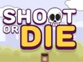 Jeu Shoot or Die