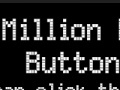 Igra The million dollar button